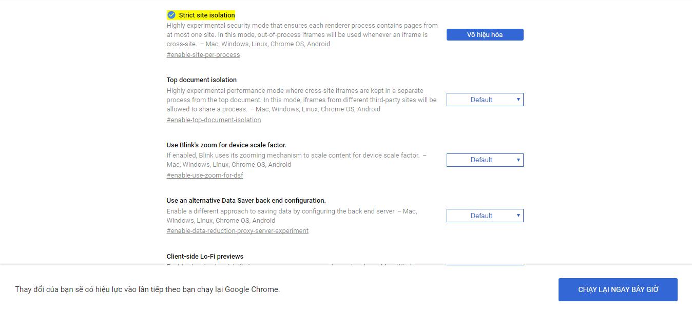 chạy lại google chrome sau khi kích hoạt tính năng Strict Site Isolation