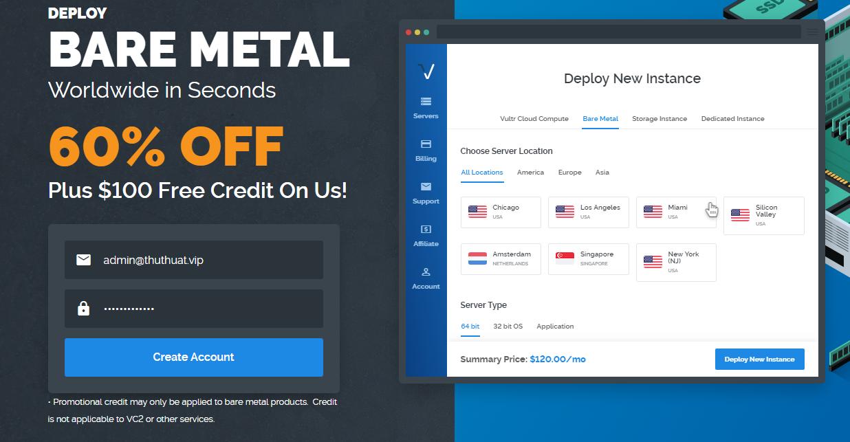 Vultr giảm 60% gói Bare Metal Instance và tặng 100$ cho tài khoản mới