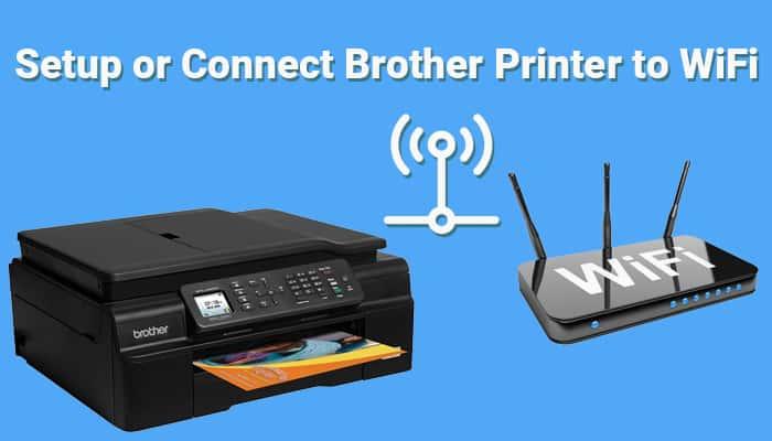 Cách kết nối máy in Brother với Wi-Fi