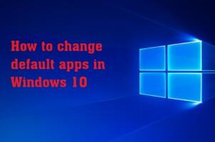 Hướng dẫn cách cài đặt ứng dụng mặc định trên Windows 10
