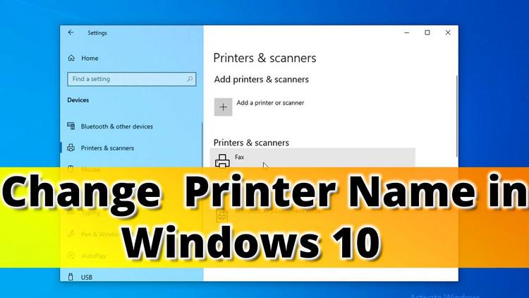 Cách thay đổi tên máy in trong Windows 10
