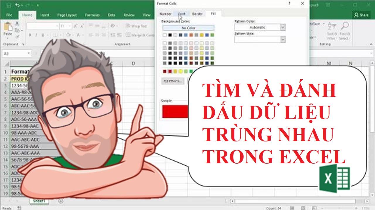 Cách tìm và đánh dấu dữ liệu trùng nhau trong Excel mọi phiên bản