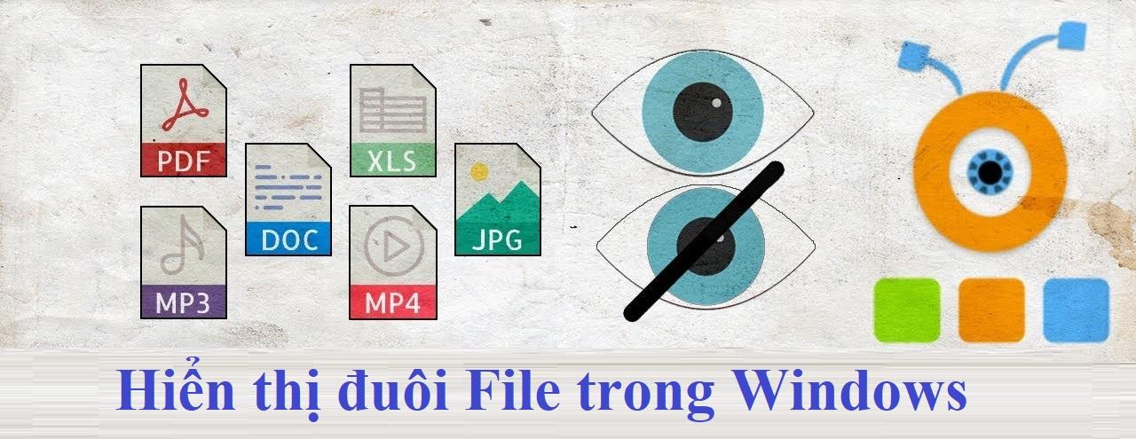 Cách hiển thị phần mở rộng file trong Windows 10
