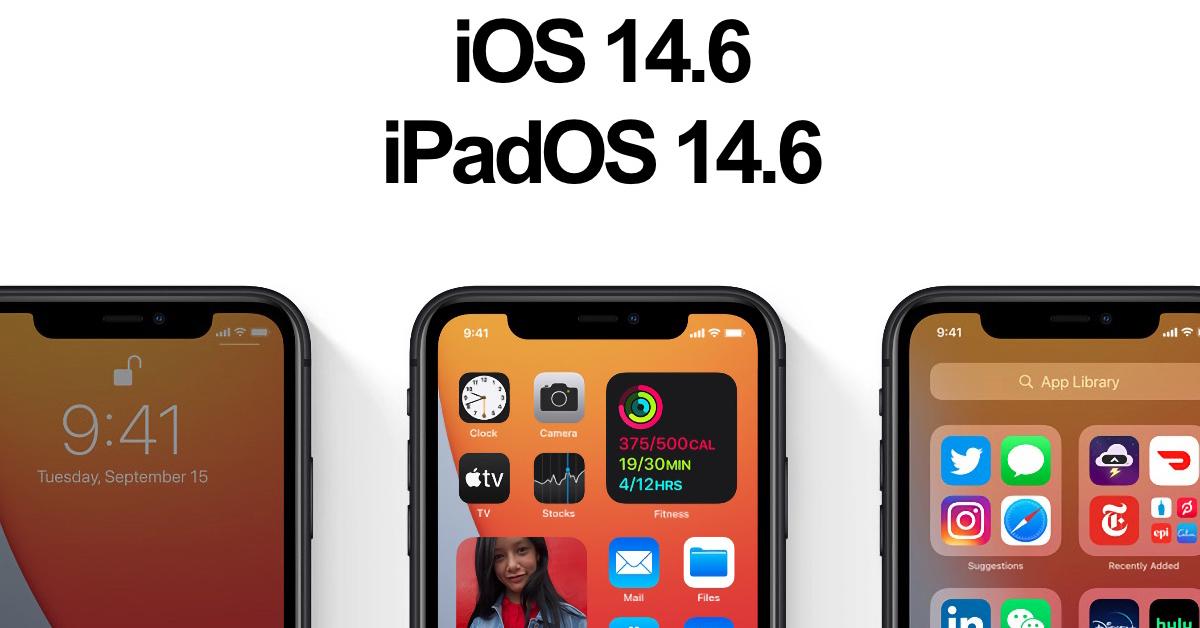 iOS 14.6 vá các lỗ hổng bảo mật nghiêm trọng